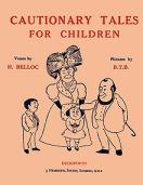 Cautionary_Tales_for_Children_1907_edition