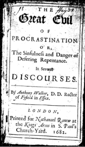 The Great Evil of Procrastination (1682)